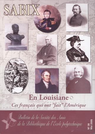 En Louisiane Ces français qui ont fait l'Amérique (sabix n°38)