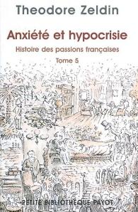 Histoire des passions françaises (1848-1945) Volume 5