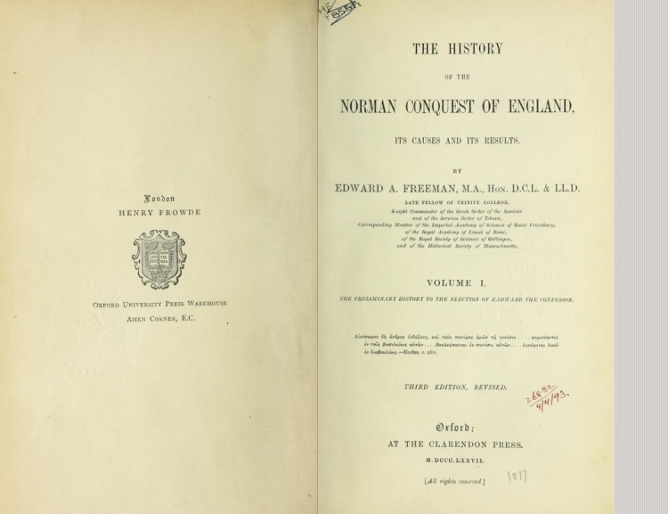 History of the norman conquest of england, its causes and its results (Freeman 1867)