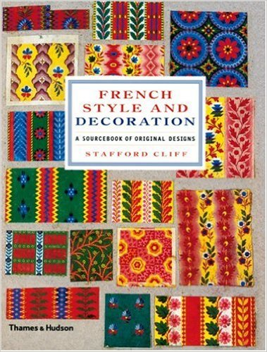 French Style and Decoration A Sourcebook of Original Designs