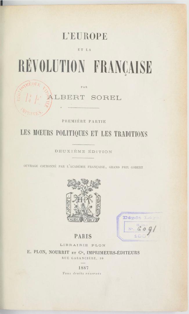 L'Europe et la Révolution française. Les moeurs politiques et les traditions (Albert Sorel 1887)