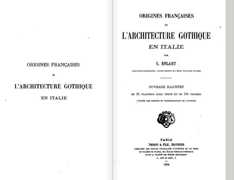Origines françaises de l'architecture gothique en Italie (Camille Enlart 1894)