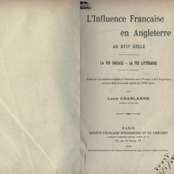 L' influence française en Angleterre au XVIIe siècle la vie sociale, la vie littéraire (Charlanne, Louis 1906)