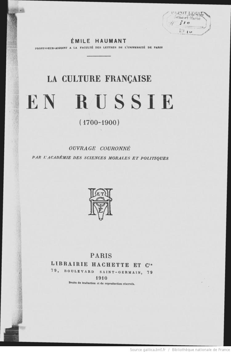 la-culture-francaise-en-russie-1700-1900-haumant-emile-1910