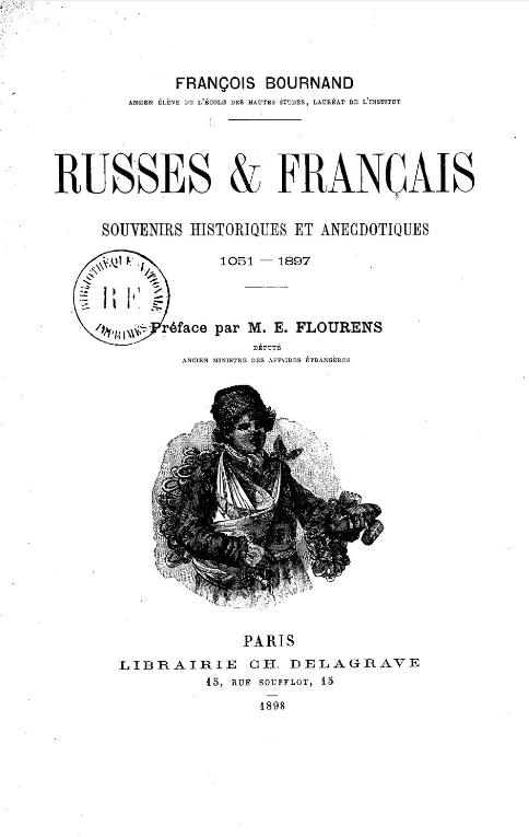 russes-et-francais-souvenirs-historiques-et-anecdotiques-1051-1897-bournand-francois-1898