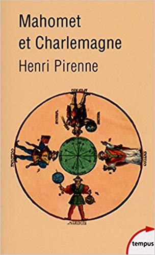 Mahomet et Charlemagne (ED. Tempus Perrin 2016)
