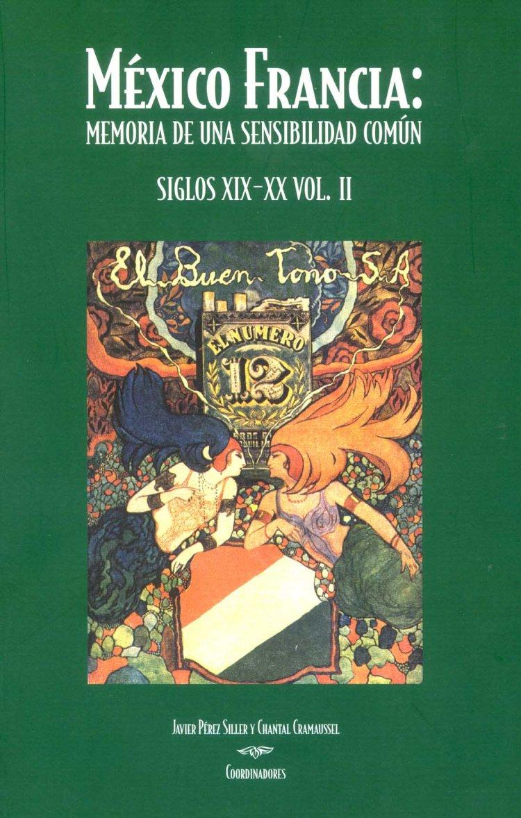 mexico-francia-memoria-de-una-sensibilidad-comun-siglos-xix-xx-tomo-ii-collectif-2004-p-271-289
