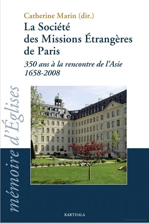 La Société des Missions Etrangères de Paris, 350 ans à la rencontre de l'Asie 1658-2008 (2010)-img2