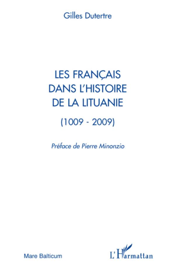 Les français dans l'histoire de la Lituanie (1009-2009)