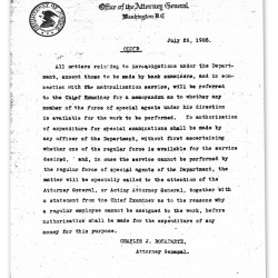 """It all started with a short memo, dated July 26, 1908, and signed by Charles J. Bonaparte, Attorney General, describing a """"regular force of special agents"""" available to investigate certain cases of the Department of Justice. This memo is celebrated as the official birth of the Federal Bureau of Investigation—known throughout the world today as the FBI."""
