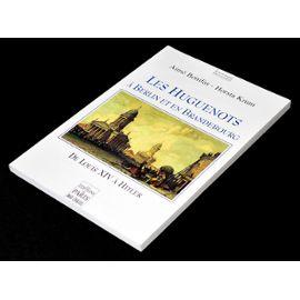 Les Huguenots à Berlin et en Brandebourg, de Louis XIV à Hitler (Aimé Bonifas, Horsta Krum, 2000).jpg