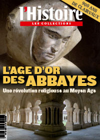 L'âge d'or des abbayes - l'histoire n° 67