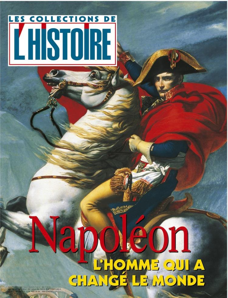 Napoléon, l'homme qui a changé le monde - l'histoire collection n°20