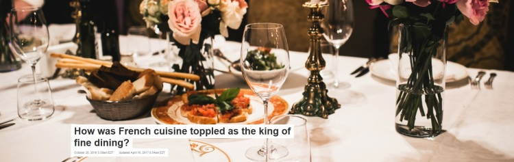 How was French cuisine toppled as the king of fine dining