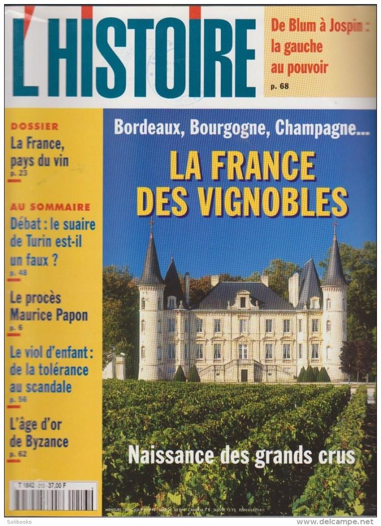 LA FRANCE DES VIGNOBLES - L HISTOIRE N° 213