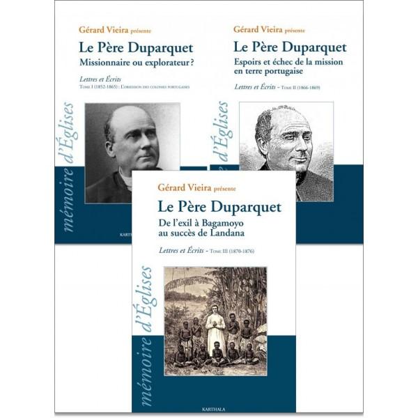Le Père Duparquet, Tome I, Tome II, Tome III