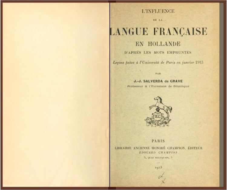 L'influence de la langue française en Hollande d'après les mots empruntés (Salverda de Grave 1913)