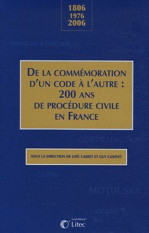 THE INFLUENCE OF THE FRENCH CODE DE PROCÉDURE CIVILE (1806) IN 19TH CENTURY EUROPE (C.H. van Rhee 2006)