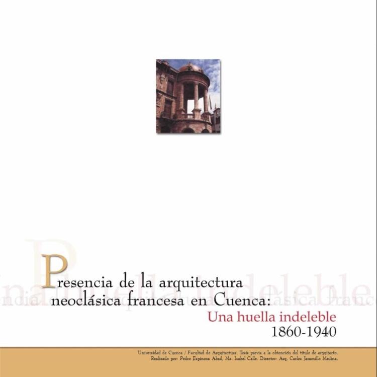 presencia de la arquitectura neoclasica francesa en cuenca una huella indeleble 1860-1940 (couverture)