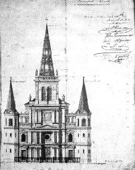 De Poulily's drawing of the facade of the new St. Louis Cathedral. This elevation was designed In July 1847 and became part of the contract with the trustees, March 1849. Design was later slightly modified. (N.O. Notarial Archives)