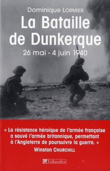 La Bataille de Dunkerque Dominique LORMIER