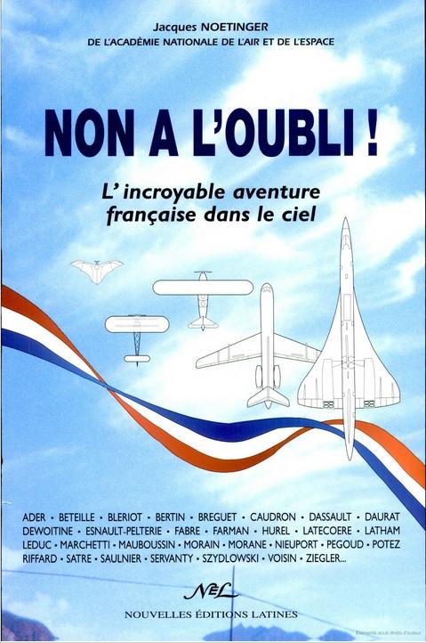 Non à l'oubli, L'incroyable aventure française dans le ciel (J. Noetinger 2001).jpg