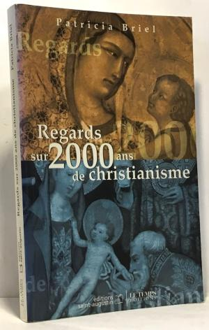 Regards sur 2000 ans de christianisme (Patricia Briel, 2000)-img2