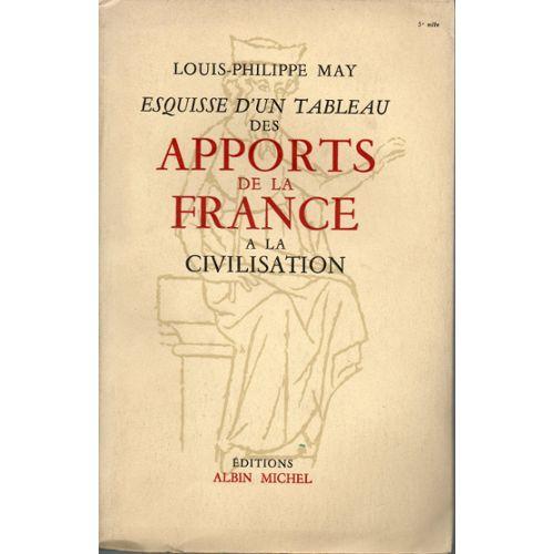 esquisse-d-un-tableau-des-apports-de-la-france-a-la-civilisation-de-louis-philippe-may