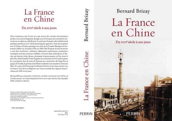 La France en Chine. Du XVIIe siècle à nos jours (Bernard Brizay 2013)-photo2
