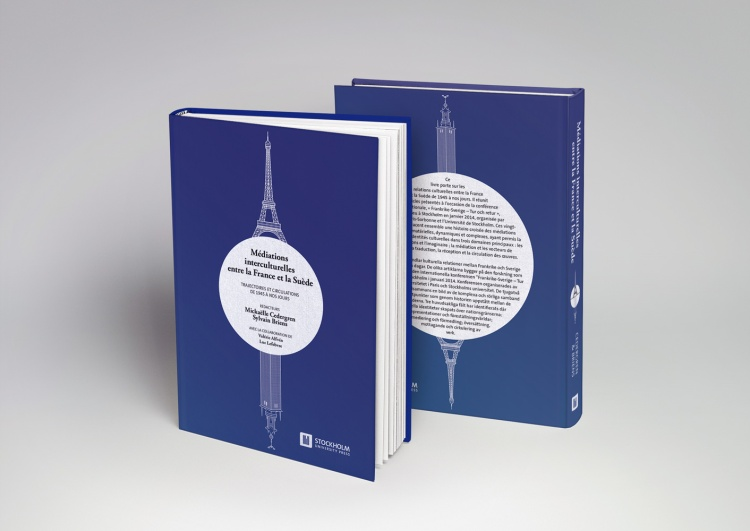 Mediations Interculturelles Entre La France Et La Suede. Trajectoires Et Circulations de 1945 a Nos Jours (collectif 2015)