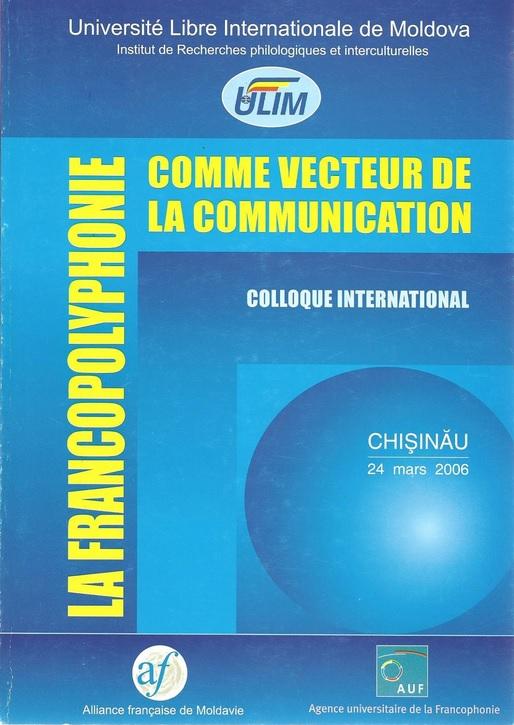 La Francopolyphonie comme vecteur de la communication (1 - 2006)