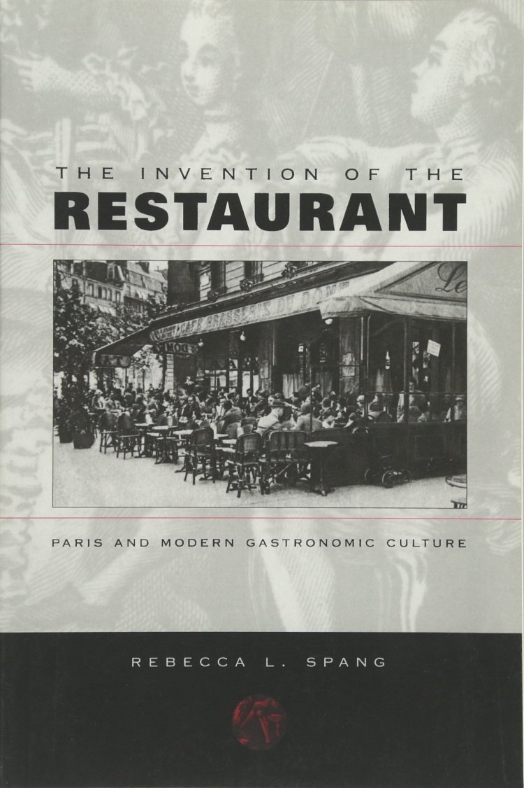 The Invention of the Restaurant Paris and Modern Gastronomic Culture_photo2