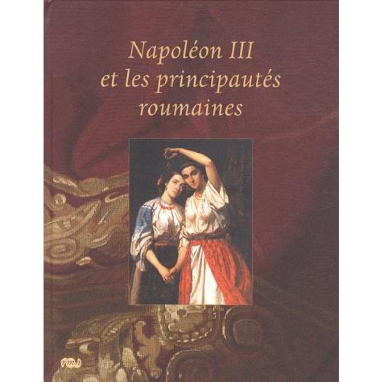 Napoleon III et les principautés roumaines (2009)