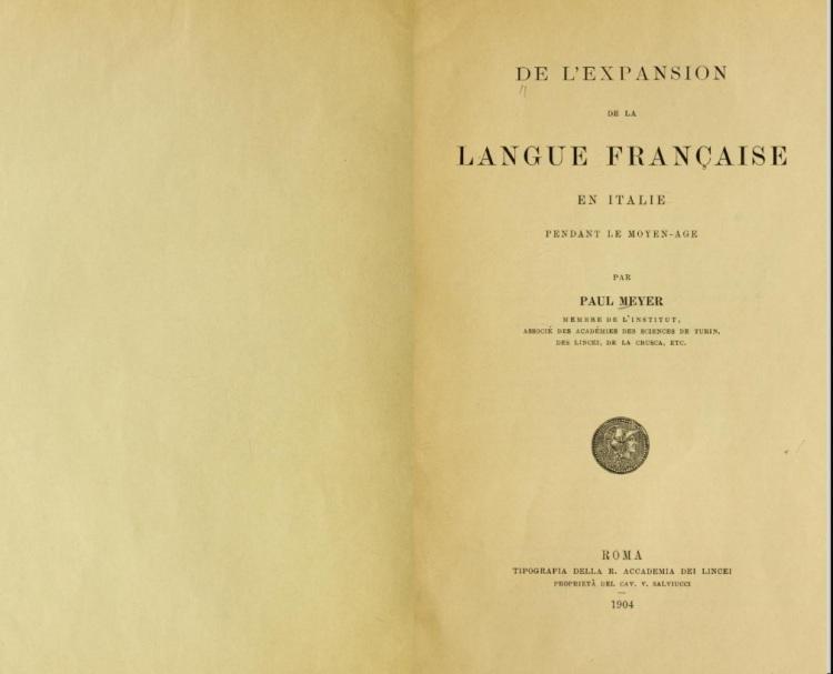De l'expansion de la langue française en Italie (Paul Meyer 1904)