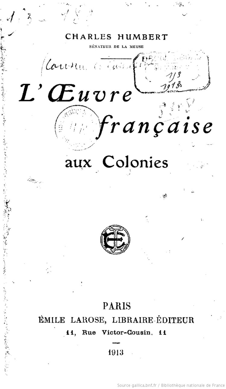 L'oeuvre française aux colonies (Humbert Charles, 1913)