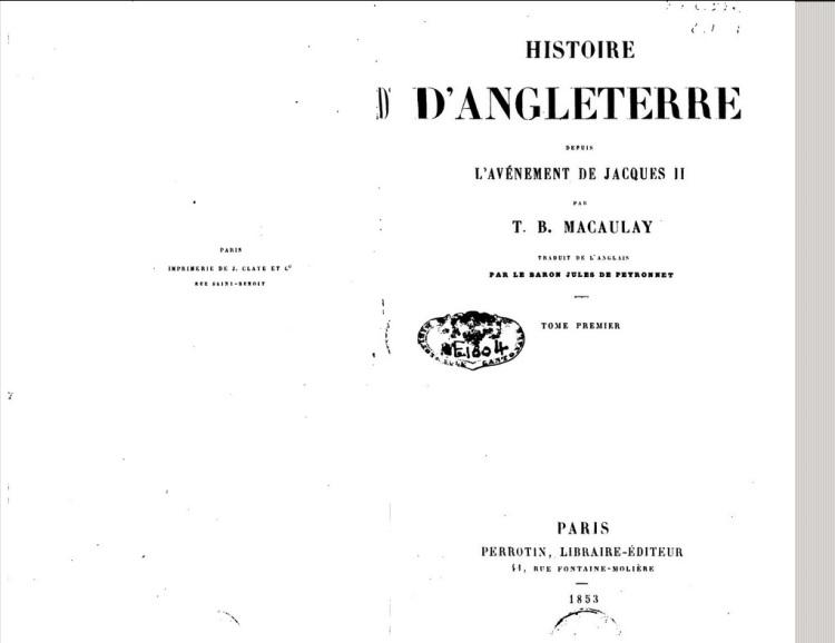 Histoire d'Angleterre depuis l'avénement de Jacques II (T.B. Macaulay Ed fr. 1853)