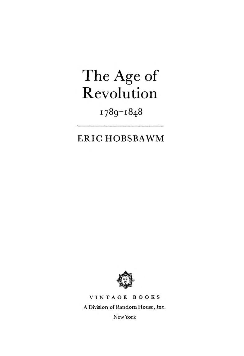 Age Of Revolution 1789 -1848 (Eric Hobsbawm, 1962)